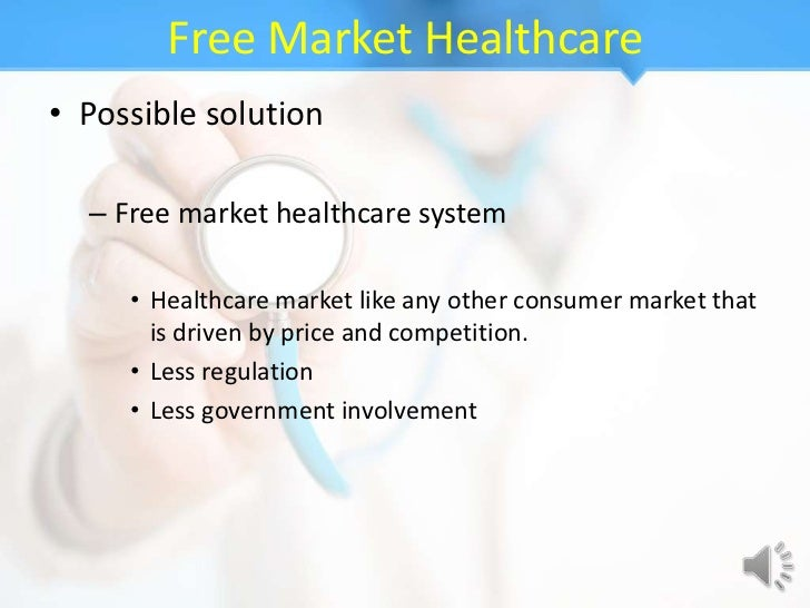 what is a free market healthcare system