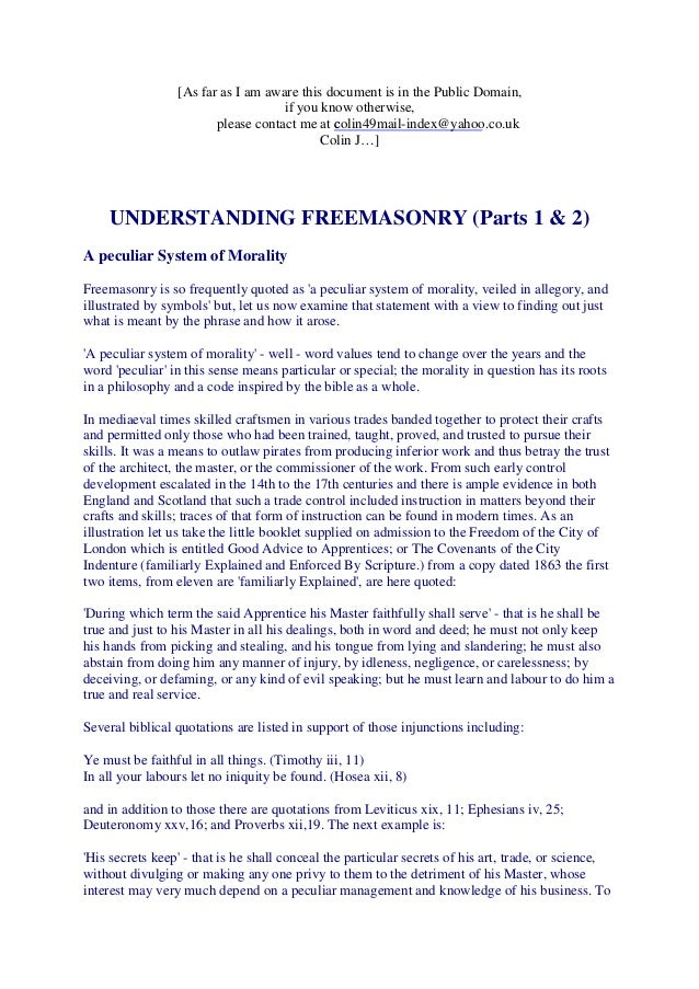 Freemasonry 167 understanding freemasonry parts 1 2 as far as i am aware this document is in the public domain m4hsunfo