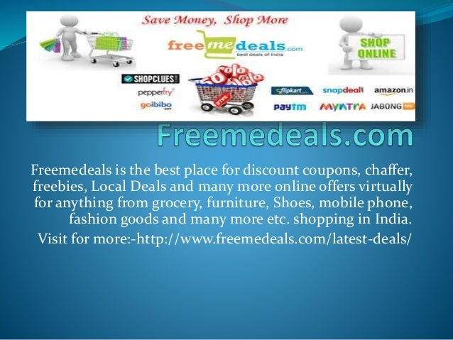 Freemedeals is the best place for discount coupons, chaffer, freebies, Local Deals and many more online offers virtually f...
