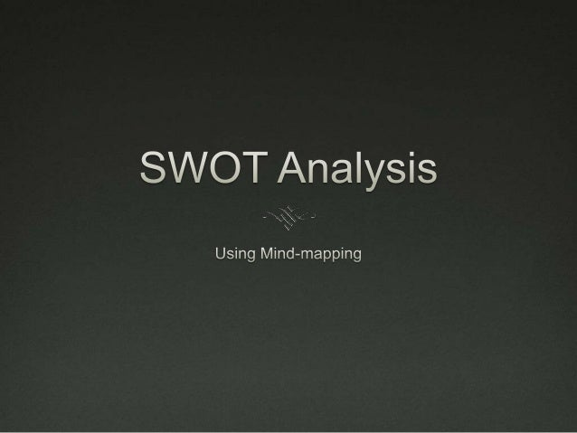 SWOT Analysis A SWOT Analysis is a strategic planning tool used to  evaluate the Strengths, Weaknesses, Opportunities, an...