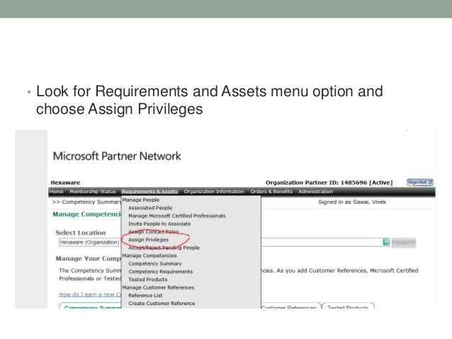 • Look for Requirements and Assets menu option and choose Assign Privileges