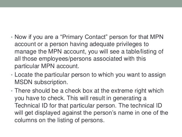 """• Now if you are a """"Primary Contact"""" person for that MPN account or a person having adequate privileges to manage the MPN ..."""