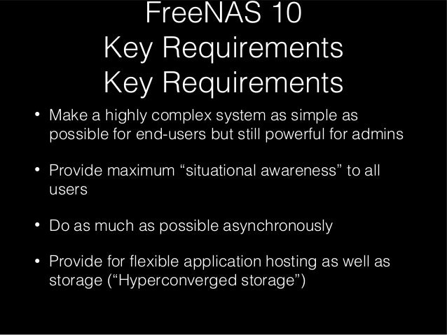FreeNAS 10: Challenges of Building a Modern Storage Appliance based o…