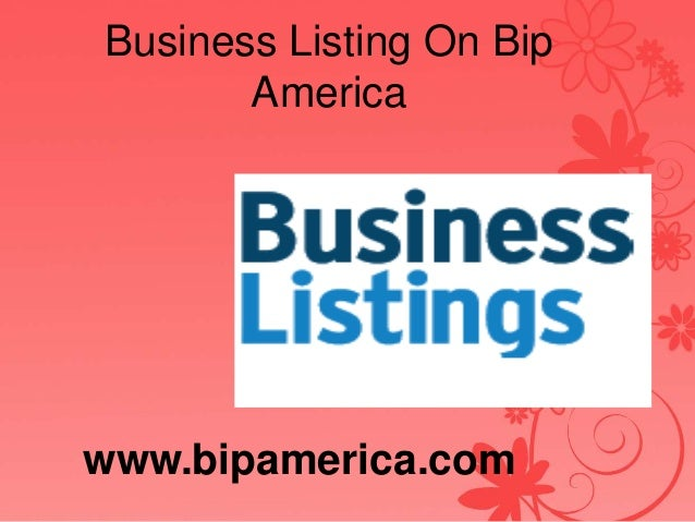 Business Listing On Bip America www.bipamerica.com