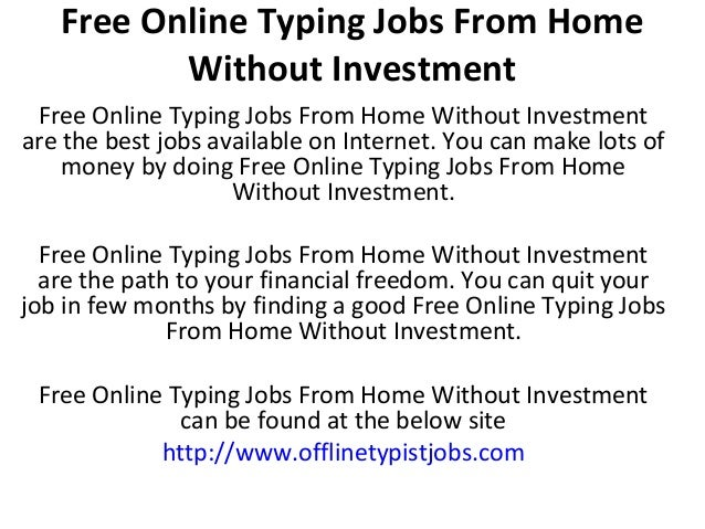Free Online Typing Jobs From Home Without Investment