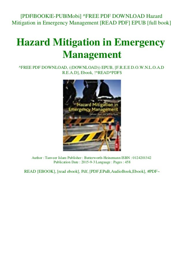 [PDF|BOOK|E-PUB|Mobi] ^FREE PDF DOWNLOAD Hazard Mitigation in Emergency Management [READ PDF] EPUB [full book] Hazard Miti...
