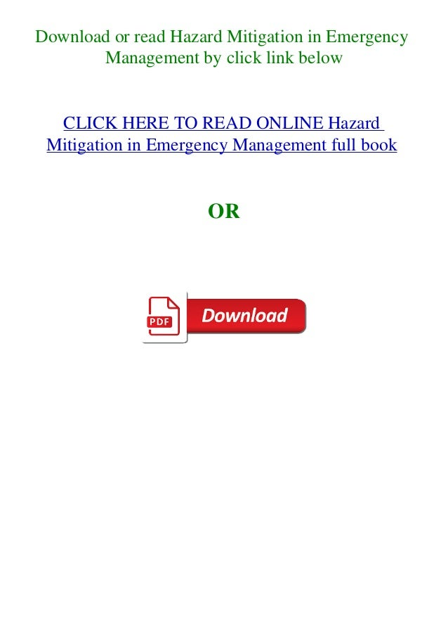 Download or read Hazard Mitigation in Emergency Management by click link below CLICK HERE TO READ ONLINE Hazard Mitigation...