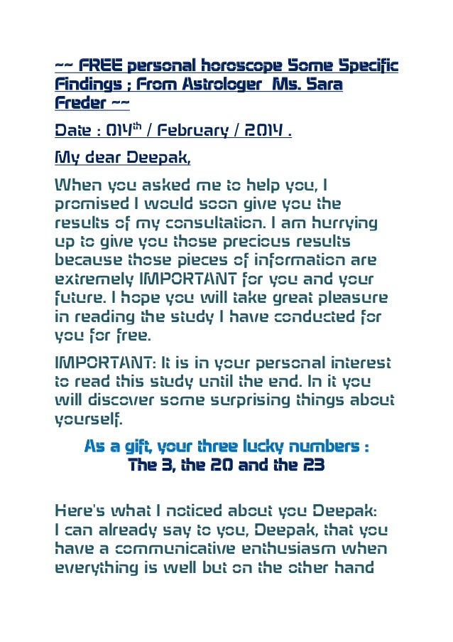 ~~ FREE personal horoscope Some Specific Findings ; From Astrologer Ms. Sara Freder ~~ Date : 014th / February / 2014 . My...