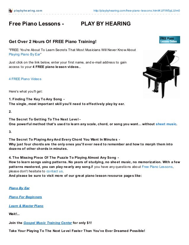 playbyhearing.com http://playbyhearing.com/free-piano-lessons.html#.Uf1W5pLUlm0 Free Piano Lessons - PLAY BY HEARING Get O...