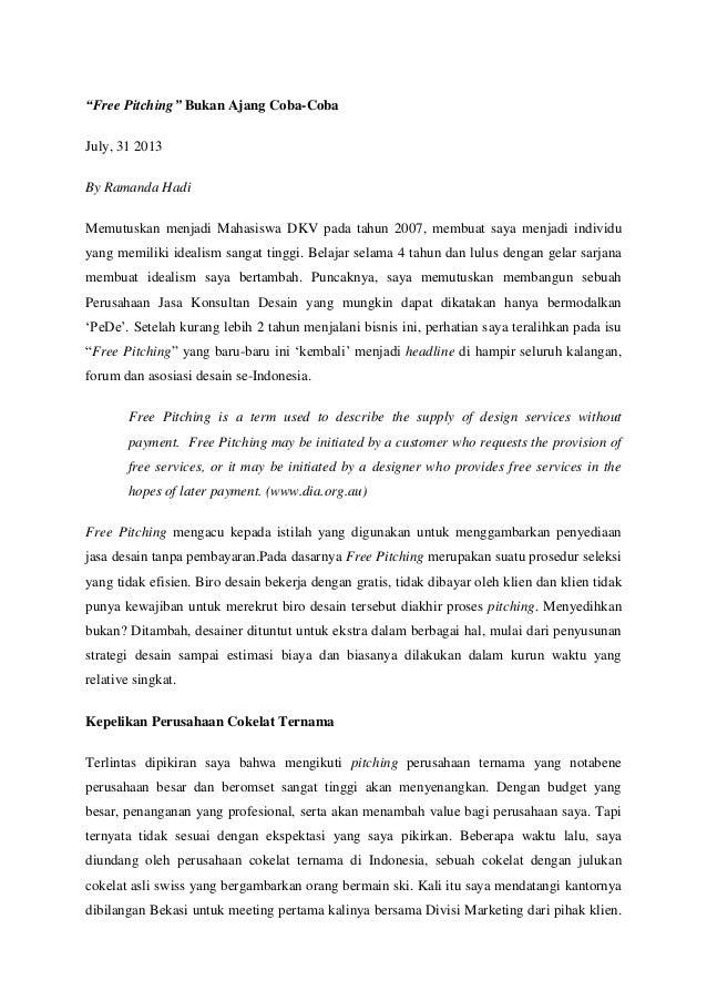 """""""Free Pitching"""" Bukan Ajang Coba-Coba July, 31 2013 By Ramanda Hadi Memutuskan menjadi Mahasiswa DKV pada tahun 2007, memb..."""