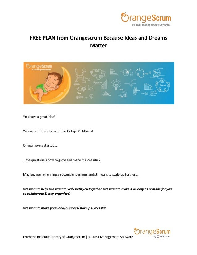 From the Resource Library of Orangescrum | #1 Task Management Software FREE PLAN from Orangescrum Because Ideas and Dreams...