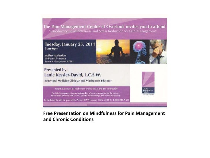 Free Presentation On Mindfulness For Pain Management