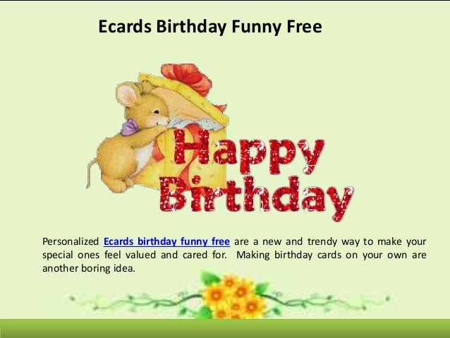 Ecards Birthday Funny Free Personalized