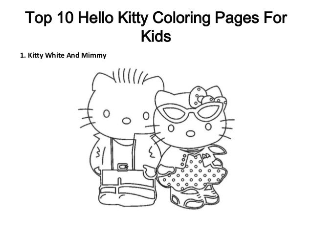 Top 10 Hello Kitty Coloring Pages For Kids 1 White And Mimmy