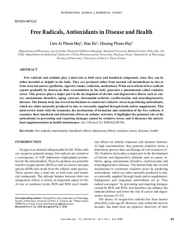 INTERNATIONAL JOURNAL of BIOMEDICAL SCIENCEREVIEW ARTICLE              Free Radicals, Antioxidants in Disease and Health  ...