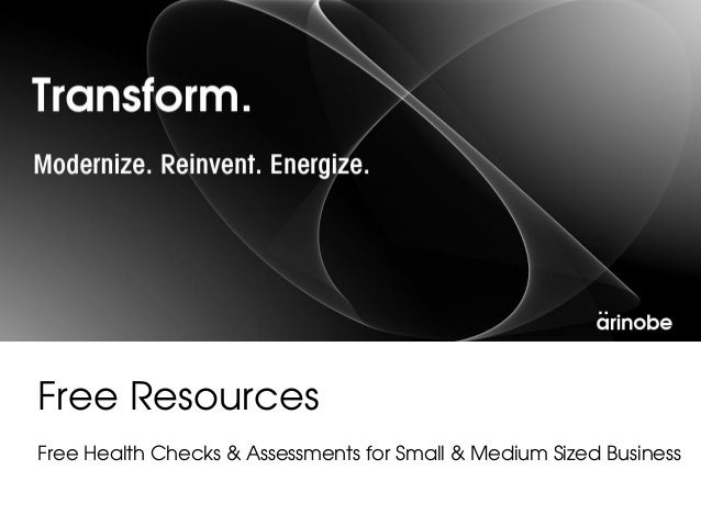 Free ResourcesFree Health Checks & Assessments for Small & Medium Sized Business