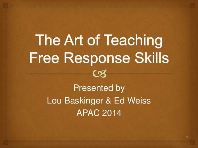 Presented by Lou Baskinger & Ed Weiss APAC 2014 1