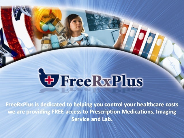 FreeRxPlus is dedicated to helping you control your healthcare costsFreeRxPlus is dedicated to helping you control your he...