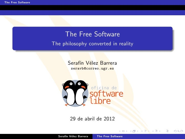 The Free Software                          The Free Software                    The philosophy converted in reality       ...