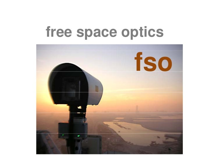 free space optics              fso