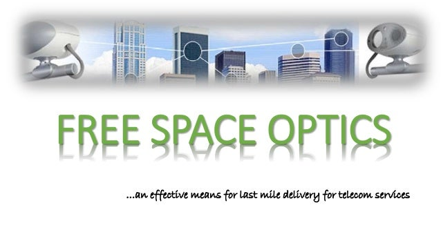 Free space optics technology Full seminar presentation slide