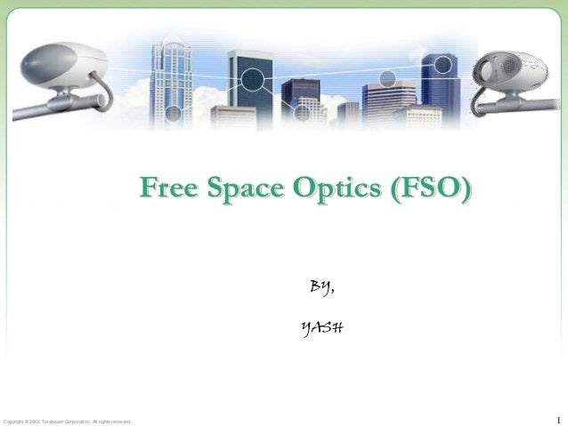 Free Space Optics (FSO)                                                                         BY,                       ...