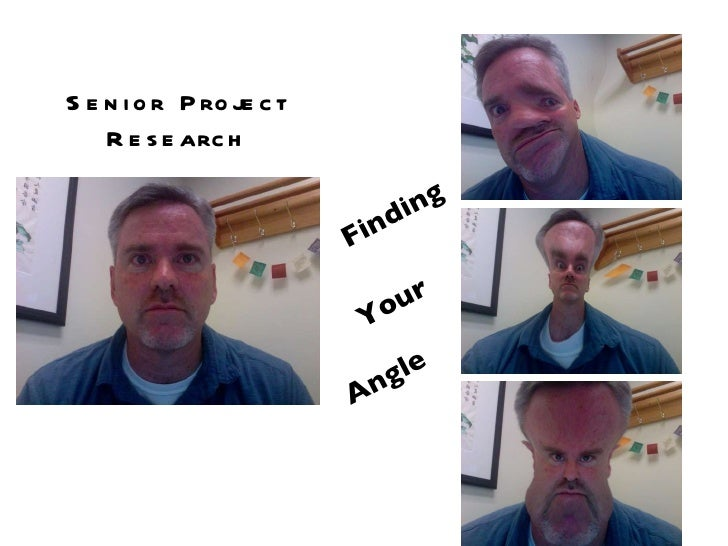 Finding  Your  Angle  Senior Project Research