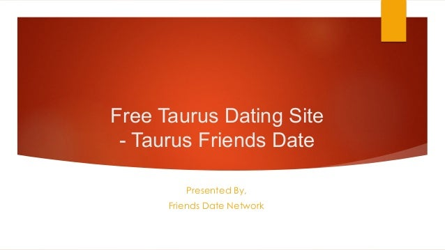 taurs date