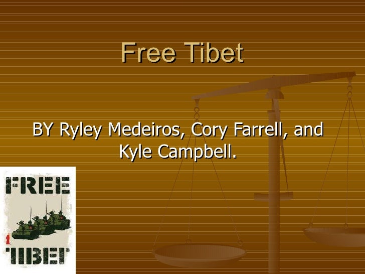 Free Tibet  BY Ryley Medeiros, Cory Farrell, and Kyle Campbell.