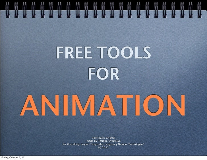 FREE TOOLS                           FOR                 ANIMATION                                               Very basi...