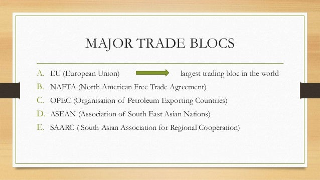 trade blocs advantages and history By trade bloc caricom history caricom: history 1972 at the seventh heads of government conference, commonwealth caribbean leaders decide to transform the.