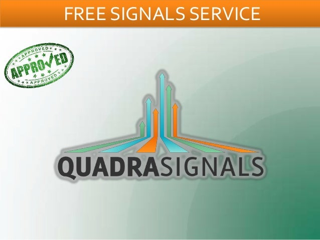 FREE SIGNALS SERVICE