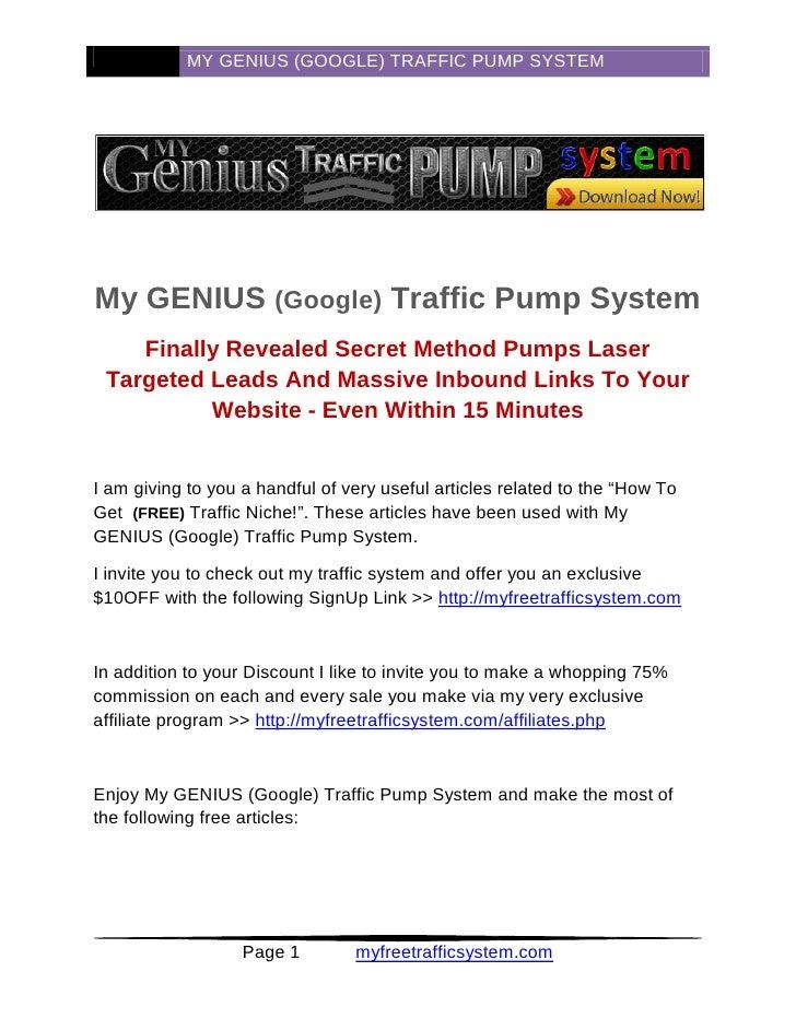 MY GENIUS (GOOGLE) TRAFFIC PUMP SYSTEM     My GENIUS (Google) Traffic Pump System     Finally Revealed Secret Method Pumps...
