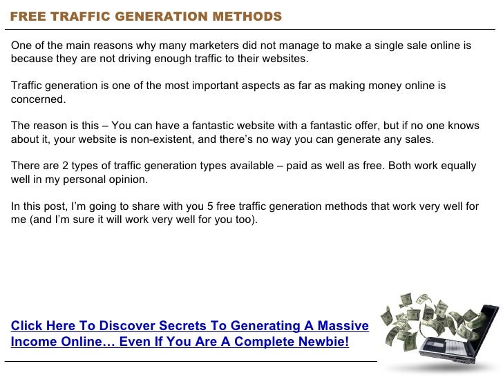 FREE TRAFFIC GENERATION METHODS One of the main reasons why many marketers did not manage to make a single sale online is ...