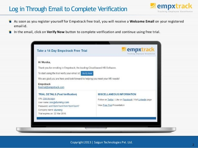 Log in Through Email to Complete Verification As soon as you register yourself for Empxtrack free trail, you will receive ...