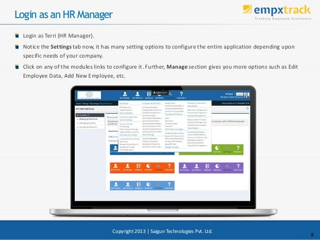 Login as an HR Manager Login as Terri (HR Manager). Notice the Settings tab now, it has many setting options to configure ...