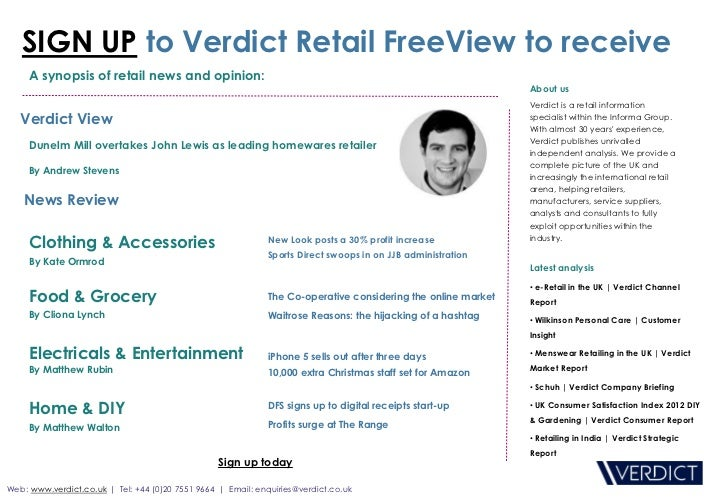 SIGN UP to Verdict Retail FreeView to receive     A synopsis of retail news and opinion:                                  ...