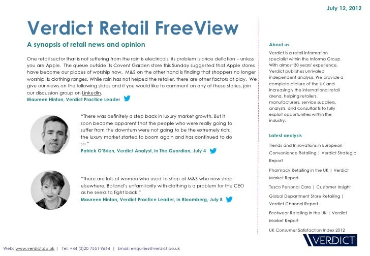 July 12, 2012          Verdict Retail FreeView          A synopsis of retail news and opinion                             ...