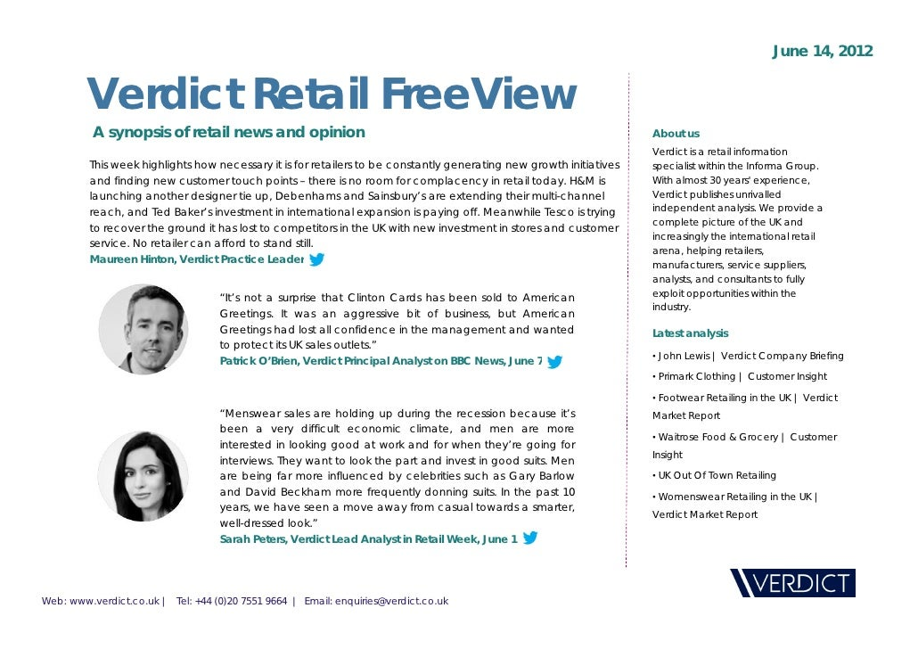 June 14, 2012         Verdict Retail FreeView          A synopsis of retail news and opinion                              ...