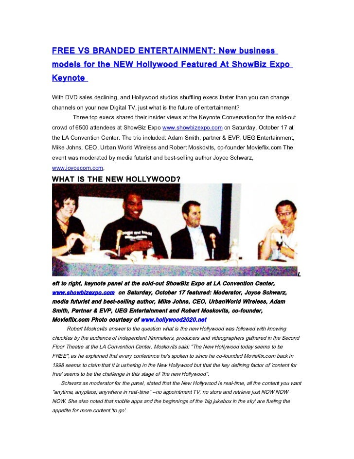 FREE VS BRANDED ENTERTAINMENT: New businessmodels for the NEW Hollywood Featured At ShowBiz ExpoKeynoteWith DVD sales decl...