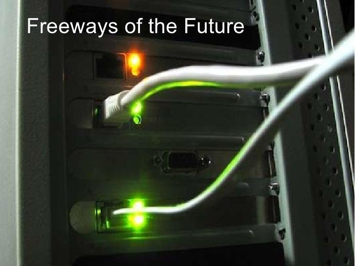 Freeways of the Future