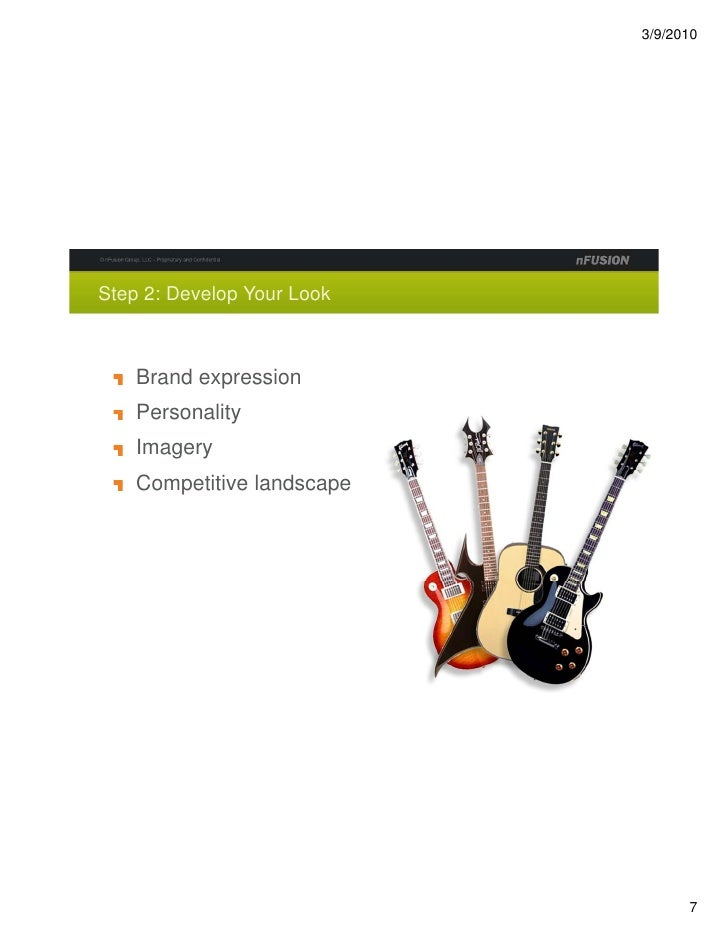 Step 2: Develop Your Look        Brand expression     Personality     Imagery     Competitive landscape