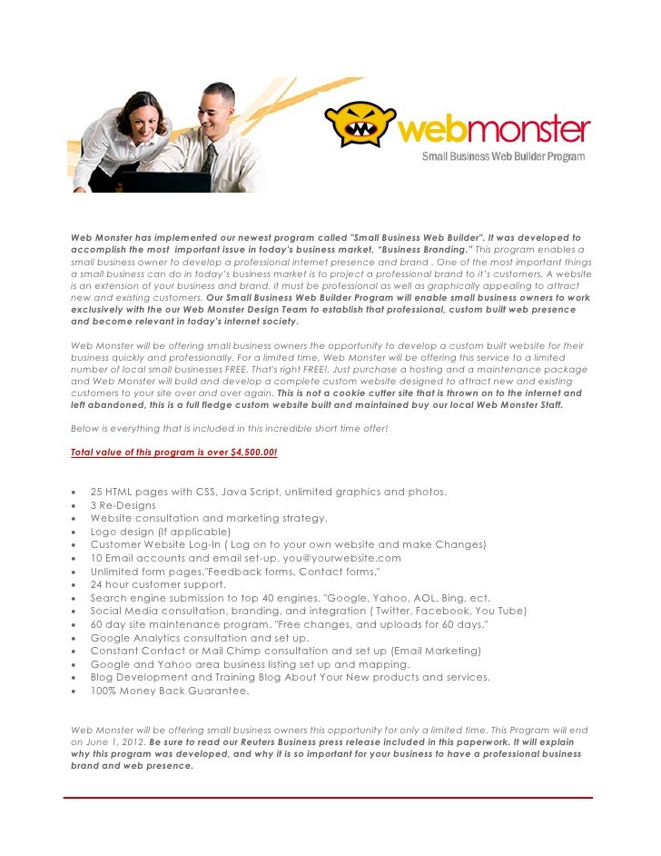 "webmonsterWeb Monster has implemented our newest program called ""Small Business Web Builder"". It was developed toaccomplis..."