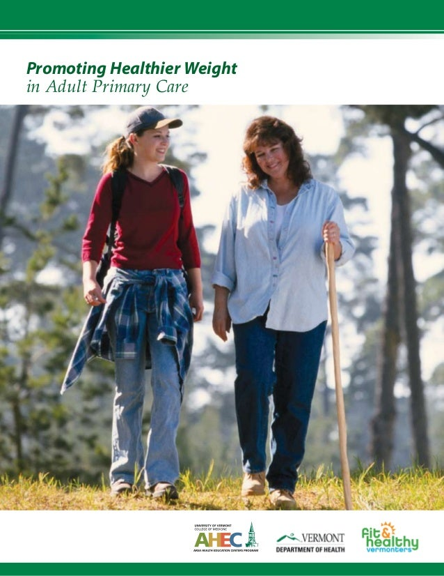 Promoting Healthier Weight   in Adult Primary Care