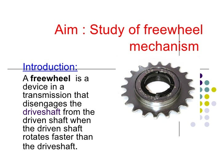 Freewheel Mechanism Ppt By Pradeep Samal Nitrr