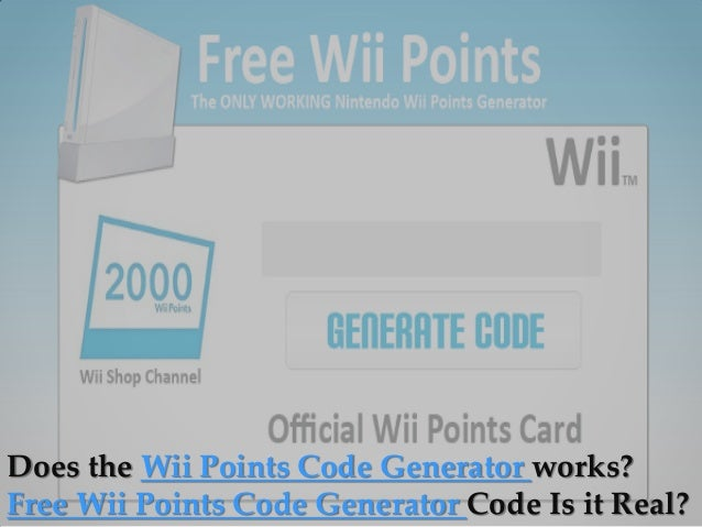 Free wii points generator code.