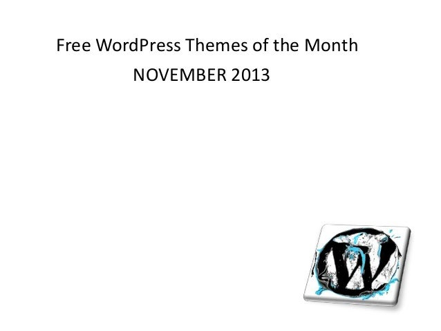 Free WordPress Themes of the Month NOVEMBER 2013