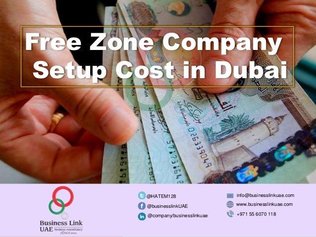 Free Zone Company Setup Cost in Dubai, UAE