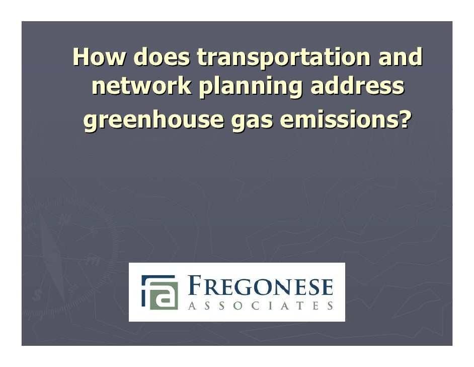 How does transportation and   network planning address  greenhouse gas emissions?