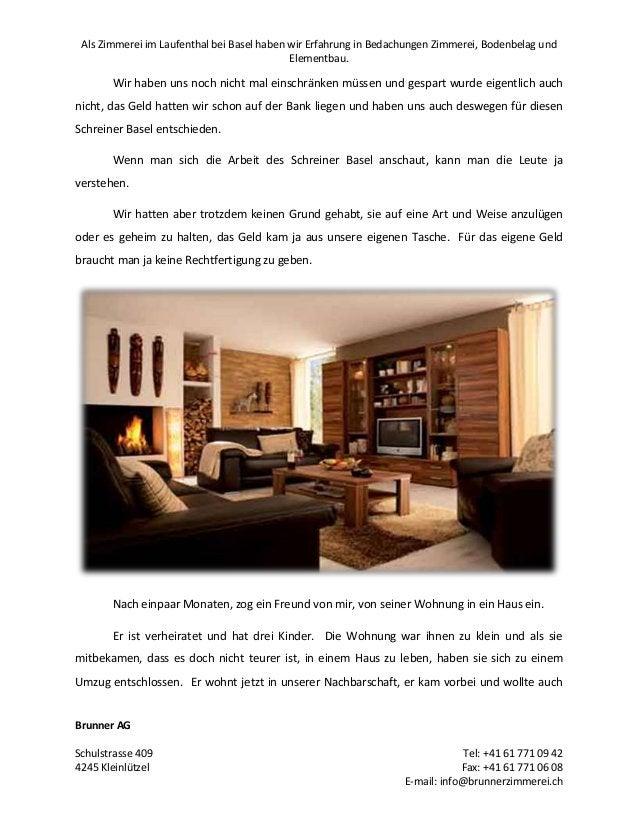 Als Zimmerei im Laufenthal bei Basel haben wir Erfahrung in Bedachungen Zimmerei, Bodenbelag und Elementbau.  Wir haben un...